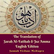 The Translation of Surah Al-Fatihah & Juz Amma English Edition Audiobook, by Author Info Added Soon