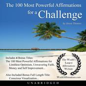 The 100 Most Powerful Affirmations for a Challenge Audiobook, by Jason Thomas