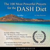 The 100 Most Powerful Prayers the DASH Diet Audiobook, by Toby Peterson