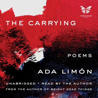 The Carrying Audiobook, by Ada Limón