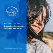 Borderline Personality Disorder Awareness Audiobook, by Centre of Excellence|