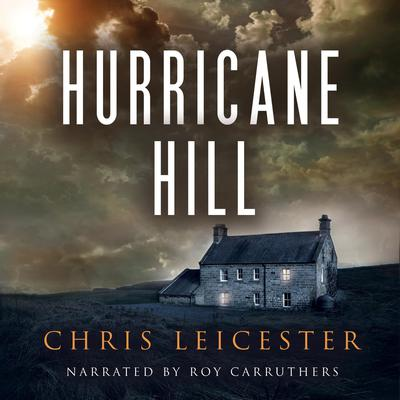 Hurricane Hill Audiobook, by Chris Leicester