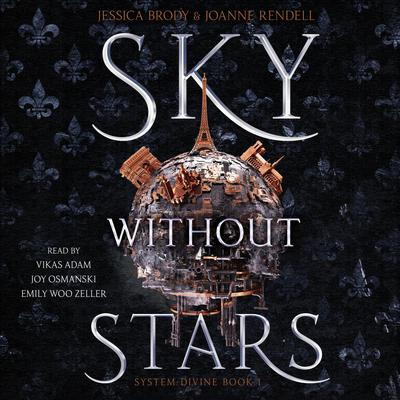 Sky Without Stars Audiobook, by Jessica Brody