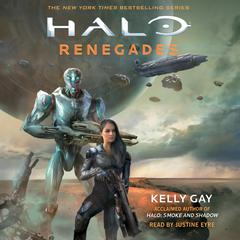 Halo: Renegades Audiobook, by Kelly Gay