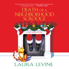 Death of a Neighborhood Scrooge Audiobook, by Laura Levine