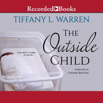 The Outside Child Audiobook, by Tiffany L. Warren