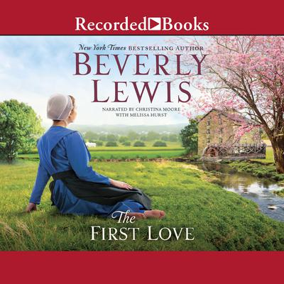 The First Love Audiobook, by Beverly Lewis