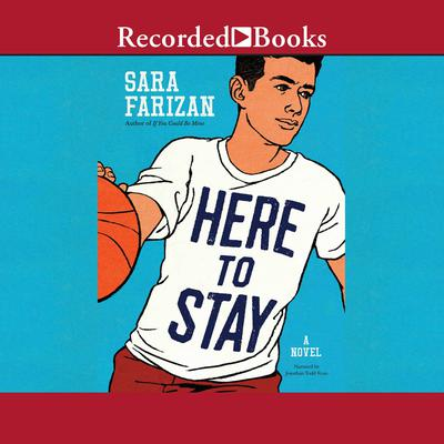 Here to Stay Audiobook, by Sara Farizan