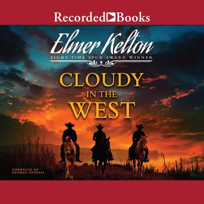Cloudy in the West Audiobook, by Elmer Kelton