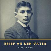 Brief an den Vater Audiobook, by Franz Kafka