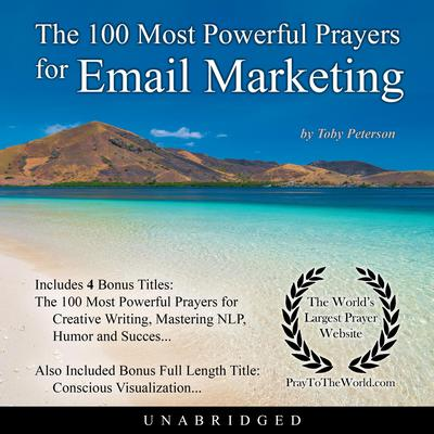 The 100 Most Powerful Prayers for Email Marketing Audiobook, by Toby Peterson