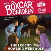 The Legend of the Howling Werewolf Audiobook, by Gertrude Chandler Warner