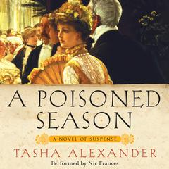 A Poisoned Season Audiobook, by Tasha Alexander