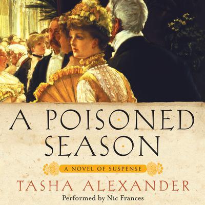 A Poisoned Season Audiobook, by Tasha Alexander