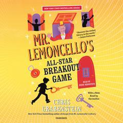 Mr.Lemoncellos All-Star Breakout Game Audiobook, by Chris Grabenstein