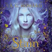 Stain Audiobook, by A. G. Howard