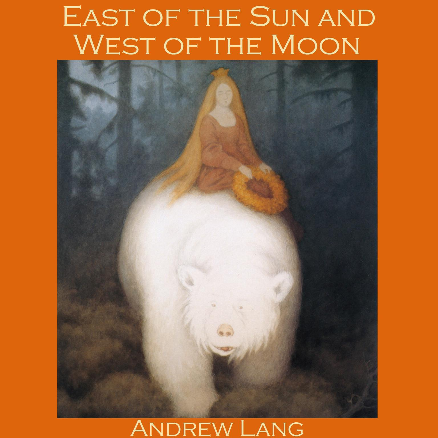 Printable East of the Sun and West of the Moon: A Norwegian Fairy Tale Audiobook Cover Art