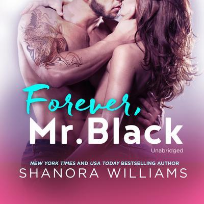 Forever, Mr. Black Audiobook, by Shanora Williams