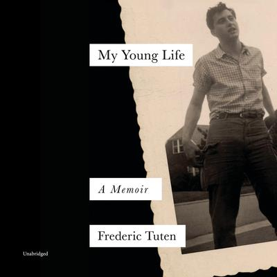 My Young Life: A Memoir Audiobook, by Frederic Tuten