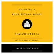 Becoming a Real Estate Agent Audiobook, by Author Info Added Soon