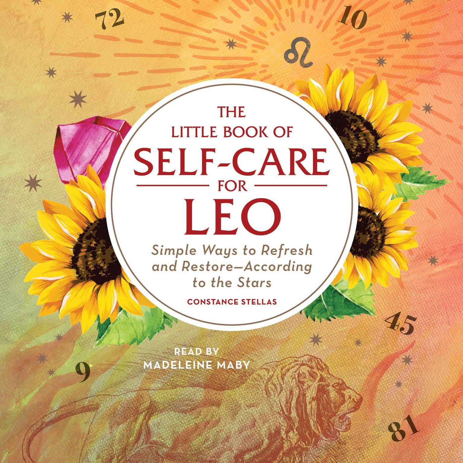 Printable The Little Book of Self-Care for Leo: Simple Ways to Refresh and Restore—According to the Stars Audiobook Cover Art