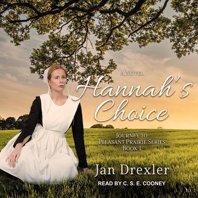 Hannahs Choice Audiobook, by Jan Drexler