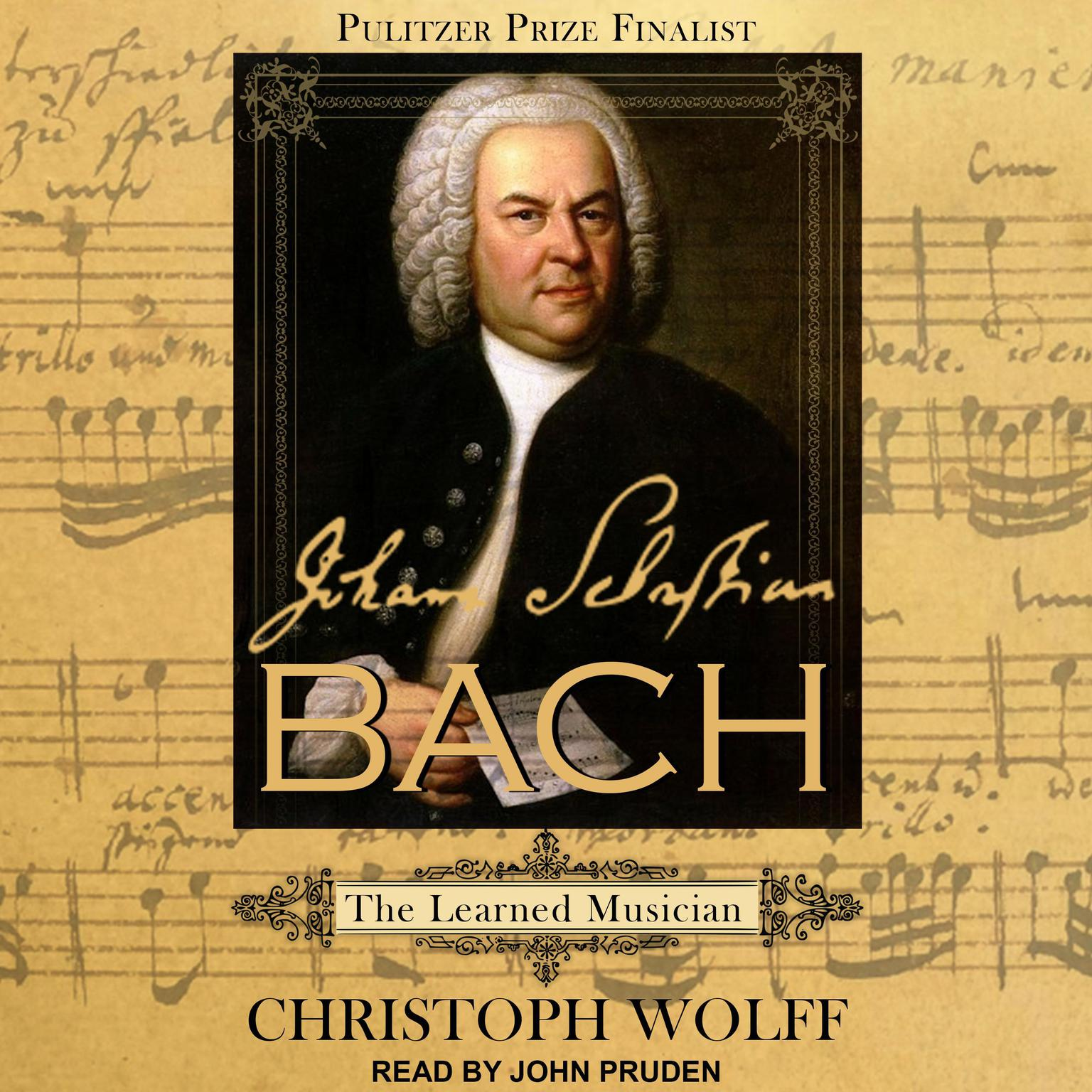 Johann Sebastian Bach: The Learned Musician Audiobook, by Christoph Wolff