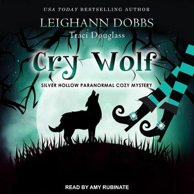 Cry Wolf Audiobook, by Leighann Dobbs