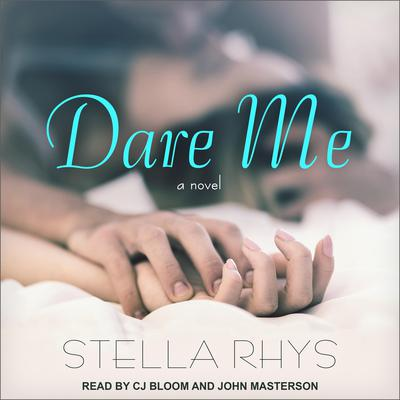 Dare Me Audiobook, by Stella Rhys
