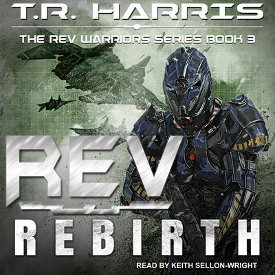 REV: Rebirth Audiobook, by T.R. Harris