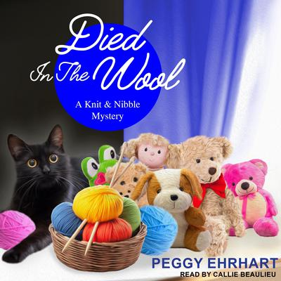 Died in the Wool Audiobook, by Peggy Ehrhart