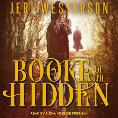 Booke of the Hidden Audiobook, by