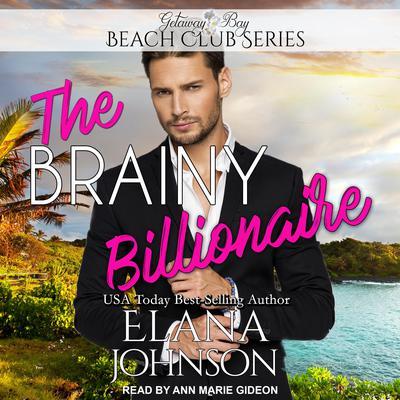 The Brainy Billionaire Audiobook, by Elana Johnson