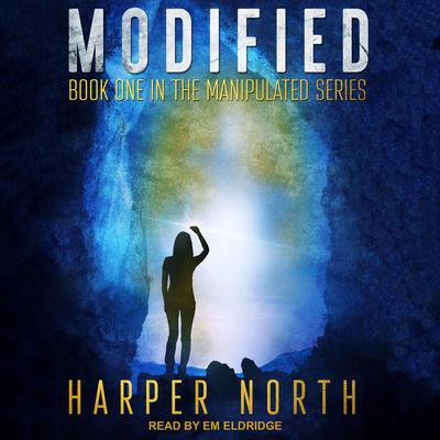 Modified: Book One in the Manipulated Series Audiobook, by Harper North