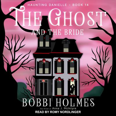 The Ghost and the Bride Audiobook, by