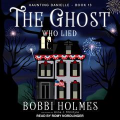 The Ghost Who Lied  Audiobook, by Anna J. McIntyre, Bobbi Holmes