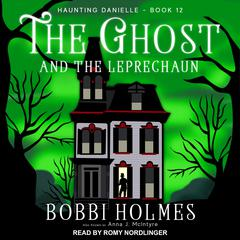 The Ghost and the Leprechaun  Audiobook, by Anna J. McIntyre, Bobbi Holmes