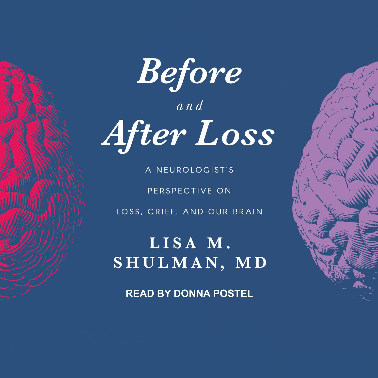 Printable Before and After Loss: A Neurologist's Perspective on Loss, Grief, and Our Brain Audiobook Cover Art