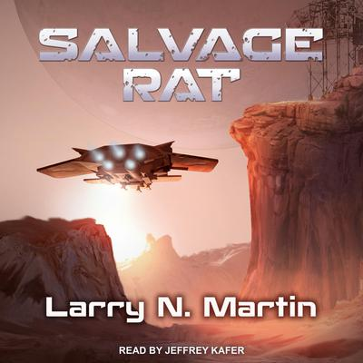 Salvage Rat Audiobook, by Larry N. Martin