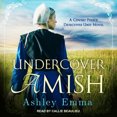 Undercover Amish Audiobook, by Ashley Emma