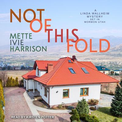 Not of This Fold Audiobook, by Mette Ivie Harrison