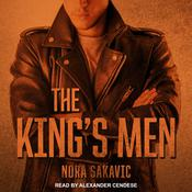 The King's Men Audiobook, by Nora Sakavic