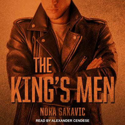 The Kings Men Audiobook, by Nora Sakavic