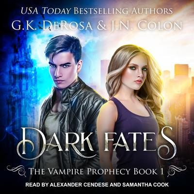 Dark Fates Audiobook, by G.K. DeRosa