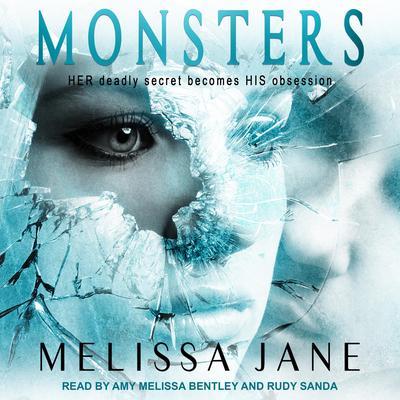 Monsters Audiobook, by Melissa Jane