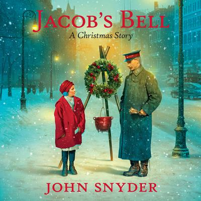 Jacobs Bell: A Christmas Story Audiobook, by John Snyder