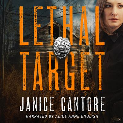 Lethal Target Audiobook, by Janice Cantore