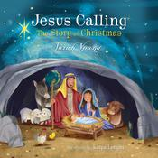 Jesus Calling: The Story of Christmas Audiobook, by Sarah Young