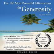The 100 Most Powerful Affirmations for Generosity Audiobook, by Jason Thomas