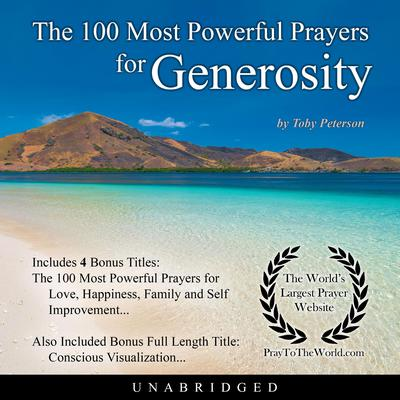 The 100 Most Powerful Prayers for Generosity Audiobook, by Toby Peterson